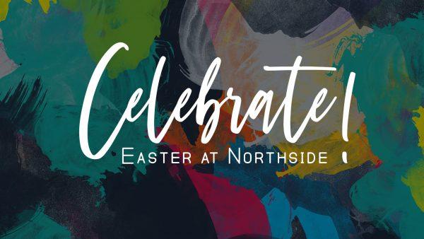 Celebrate! Easter At Northside Image