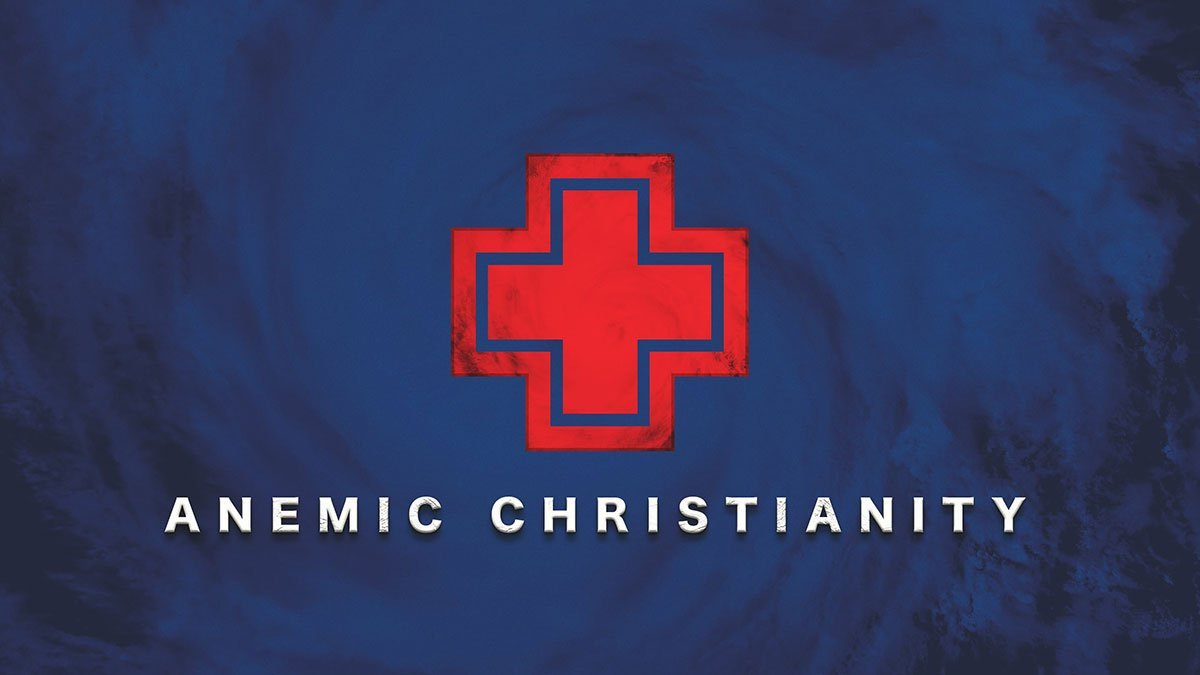 Anemic Christianity
