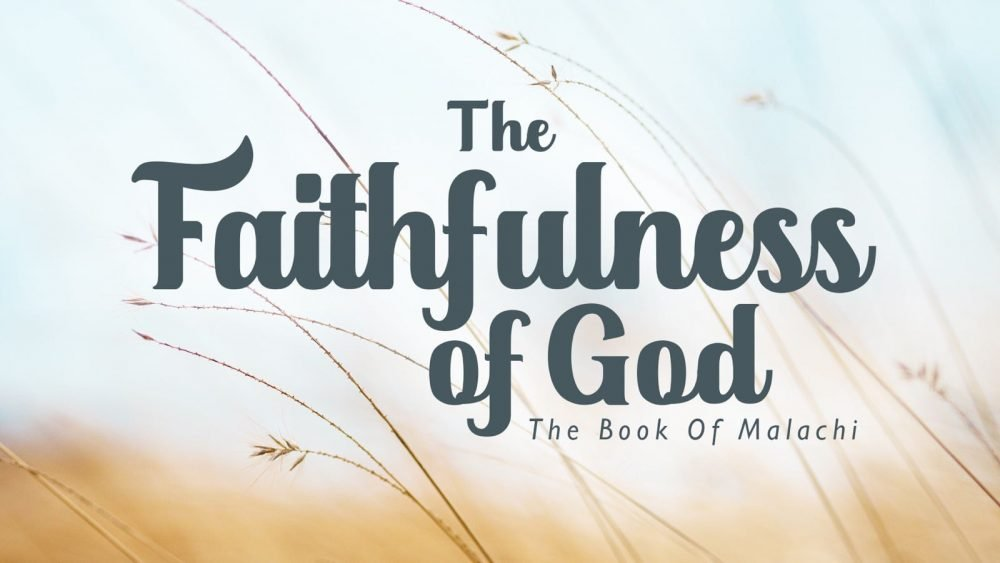 The Faithfulness of God